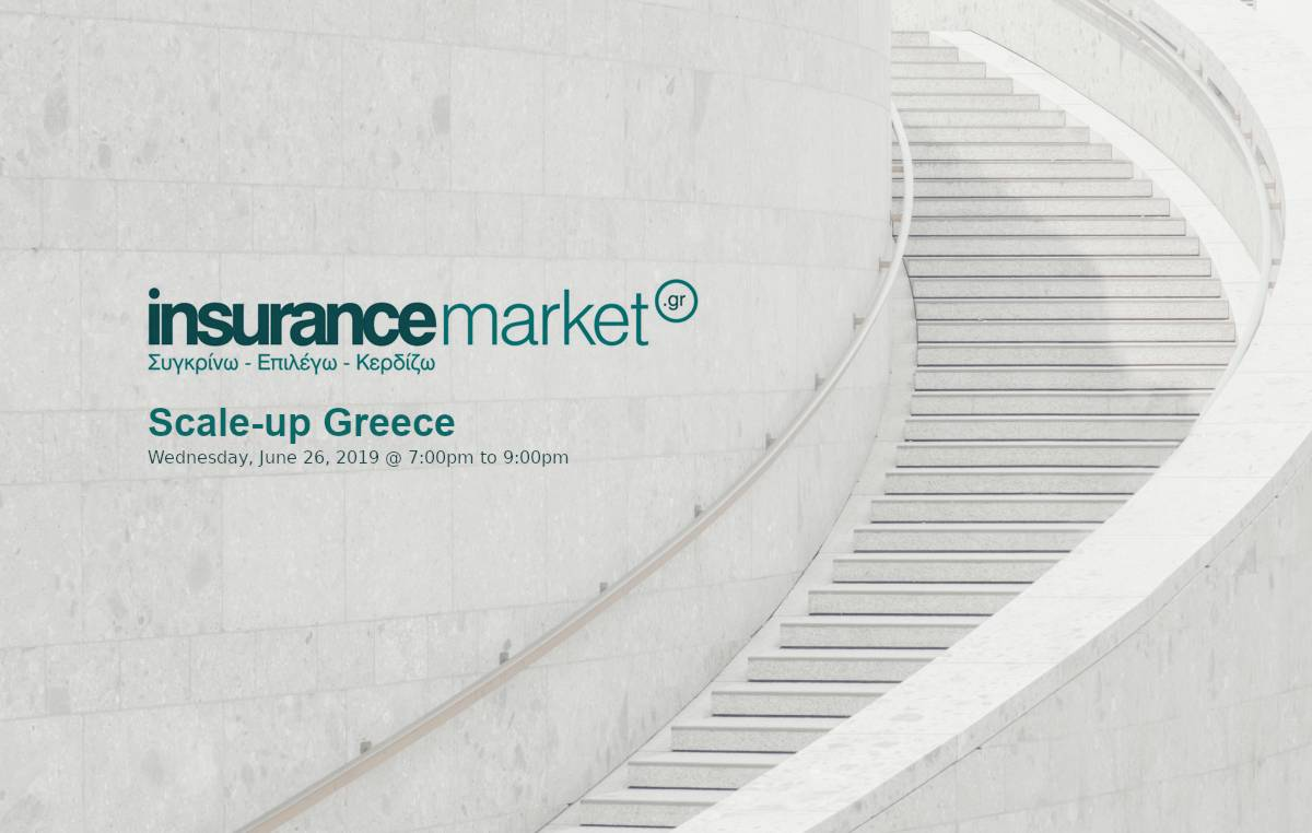 Scale-up Greece: save the date for the 2nd event @Insurance Market